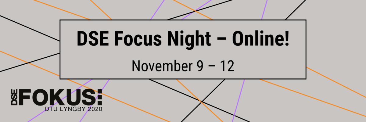 Online DSE Focus Night Lyngby 2020